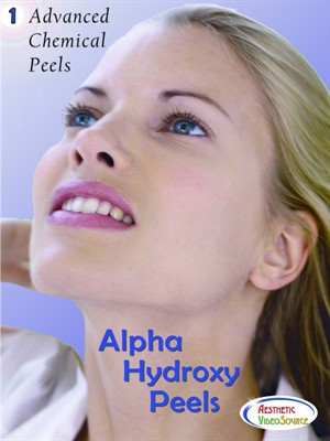 Advanced Chemical Peels, Volume 1, Alpha Hydroxy Peels