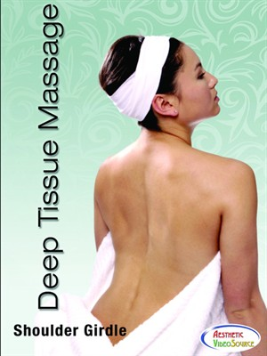Deep Tissue Massage Therapy, Shoulder Girdle