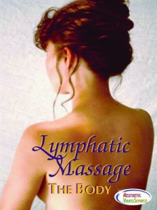Lymphatic Massage, The Body